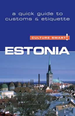 Estonia - Culture Smart! The Essential Guide to Customs & Culture