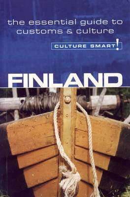 Finland - Culture Smart!: The Essential Guide to Customs and Culture