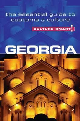 Georgia - Culture Smart! The Essential Guide to Customs & Culture