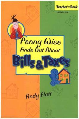 Penny Wise Finds Out About Bills and Taxes: Teacher's Book