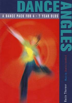 Dance Angles: A Dance Pack for 4-7 Year Olds