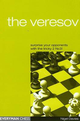 The Veresov: Surprise Your Opponents with the Tricky 2 Nc3