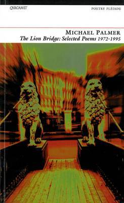 The Lion Bridge: Selected Poems, 1972-95