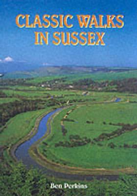 Classic Walks in Sussex