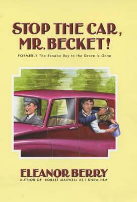 Stop the Car, Mr.Becket!
