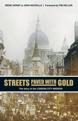 Streets Paved with Gold: The Story of the London City Mission