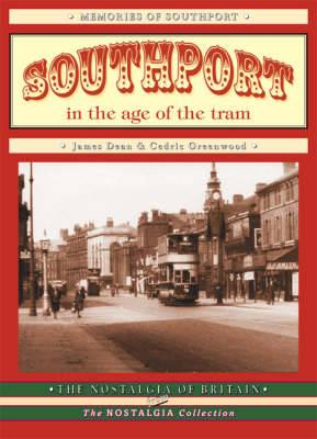 Southport in the Age of the Tram