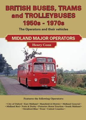 British Buses and Trolleybuses 1950s-1970s: Midland Major Operators