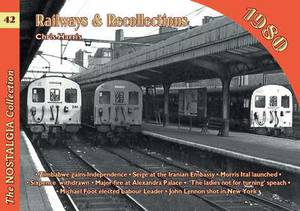 Railways and Recollections: 1980