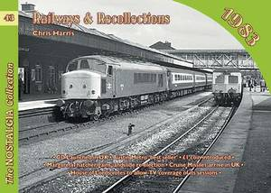 Railways and Recollections: 1983