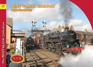 No 47 Nene Valley Railway Recollections