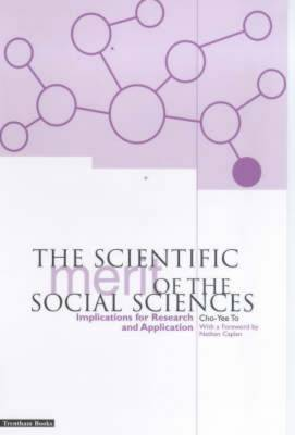The Scientific Merit of the Social Sciences: Implications for Research and Application