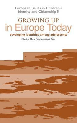 Growing Up in Europe Today: Developing Identities Among Adolescents
