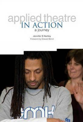 Applied Theatre in Action: A journey