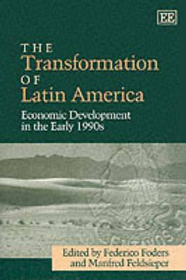 The Transformation of Latin America: Economic Development in the Early 1990s