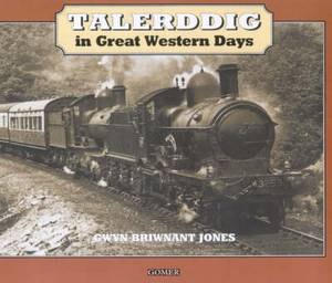 Talerddig in Great Western Days