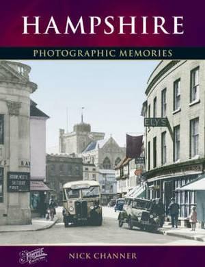 Hampshire: Photographic Memories