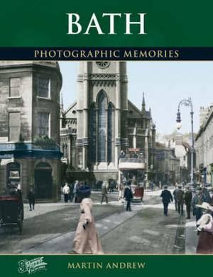 Bath: Photographic Memories
