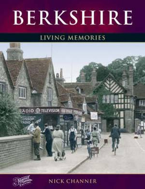 Berkshire: Living Memories