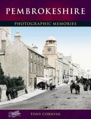 Pembrokeshire: Photographic Memories