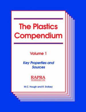 The Plastics Compendium: v.1
