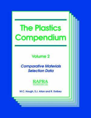 The Plastics Compendium: v.2