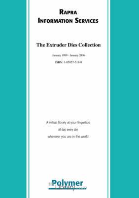 The Extruder Dies Collection