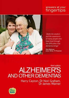 Alzheimers and Other Dementias: Answers at Your Fingertips