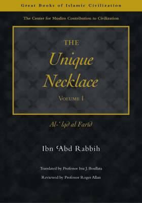 The Unique Necklace: Al-'Iqd Al-Farid: Pt. 1