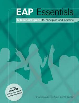 EAP Essentials A Teacher's Guide to Principles & Practice Book + CD