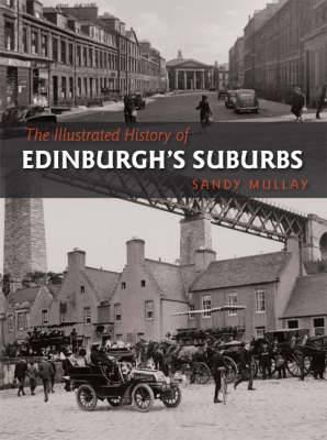 The Illustrated History of Edinburgh's Suburbs