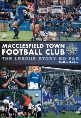 Macclesfield Town: Ten Years in the League