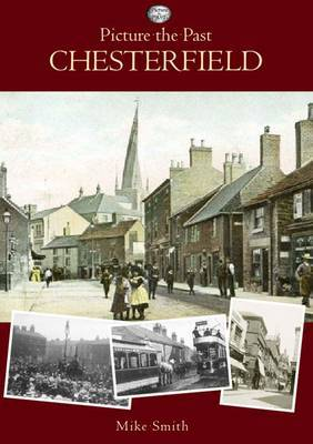 Picture the Past Chesterfield
