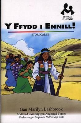 Llyfrau Fi Hefyd: Ffydd i Ennill!, Y - Stori Caleb
