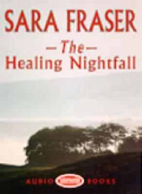 The Healing Nightfall: Unabridged