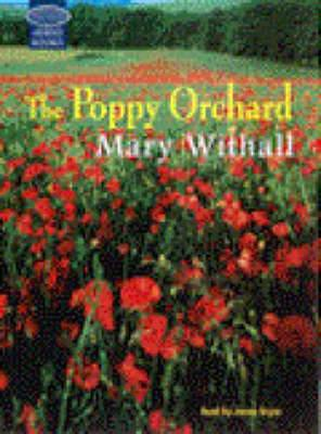 The Poppy Orchard: Unabridged