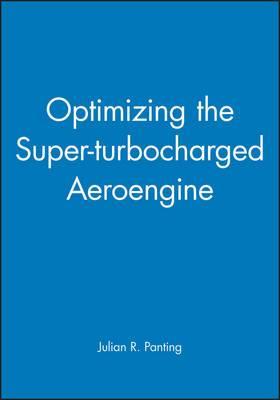 Optimizing the Super-turbocharged Aeroengine