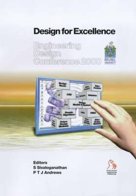 Engineering Design Conference 2000: Design for Excellence