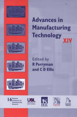 Advances in Manufacturing Technology: National Conference Proceedings: v. 14: Proceedings of the Sixteenth National Conference on Manufacturing Research - NCMR