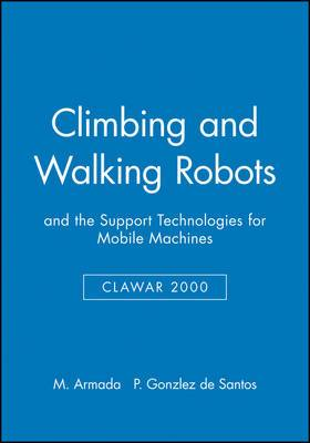 Proceedings of the Third International Conference on Climbing and Walking Robots: CLAWAR 2000
