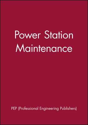 International Conference on Power Station Maintenance 2000