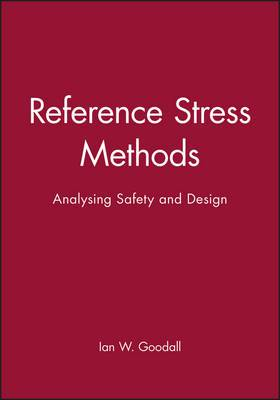 Reference Stress Methods: Analysing Safety and Design