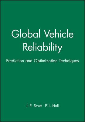 Global Vehicle Reliability: Prediction and Optimization Techniques