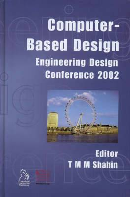 Computer-based Design: Engineering Design Conference 2002