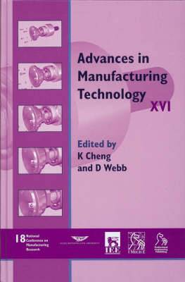 Advances in Manufacturing Technology XVI: NCMR 2002