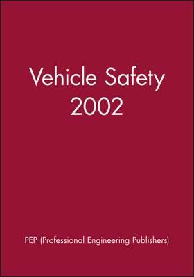 Vehicle Safety 2002: 2002-2005