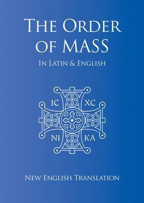 The Order of Mass in Latin and English: New English Translation