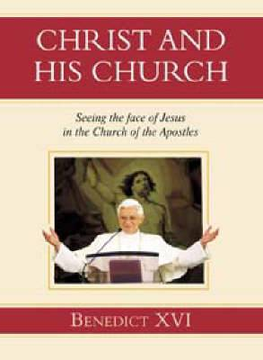 Christ and His Church: Seeing the Face of Jesus in the Church of the Apostles