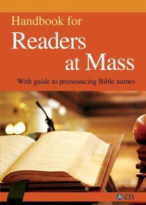 Handbook for Readers at Mass: With Guide to Pronouncing Bible Names