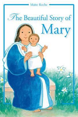 Beautiful Story of Mary
